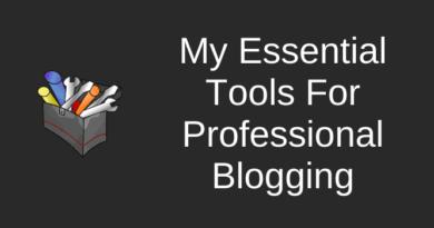 Essential Tools For Pro Blogging