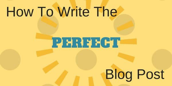 WoW Tips On How To Write The Perfect Blog Post