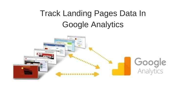 Track Landing Pages With Google Analytics