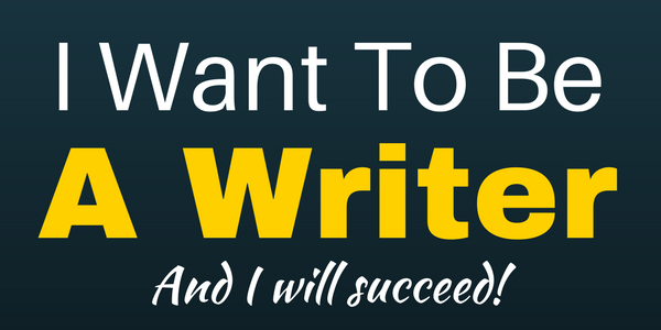 If You Want To Be A Great Writer, You Must …