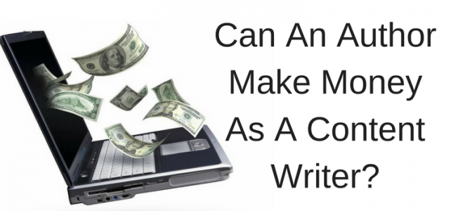 Can An Author Make Money As A Content Writer?
