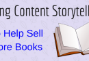 Using Content Storytelling To Help Sell More Books
