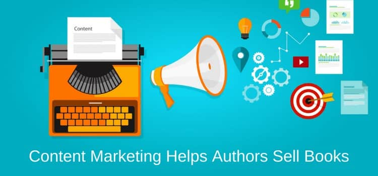 Content Marketing Helps Authors To Sell Books