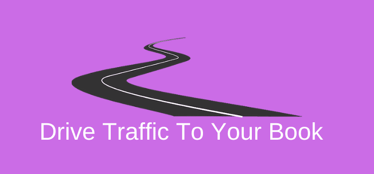Drive Traffic To A Book
