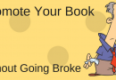 How to Promote Your Book Without Going Broke