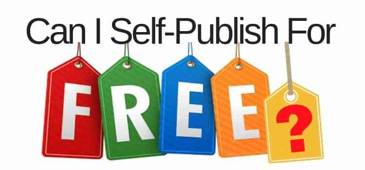 Can I Self Publish For Free