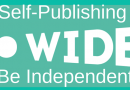 Self-Publishing Go Wide And Be Independent