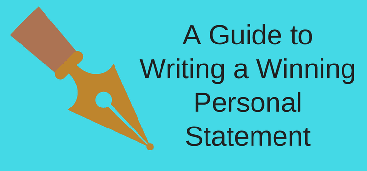A Guide to Writing a Winning Personal Statement