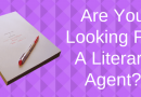 5 Essentials For Landing A Great Literary Agent