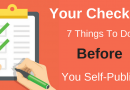 What You Need To Do Before You Self-Publish A Book