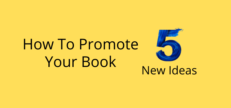 Promote Your Book 5 Ideas