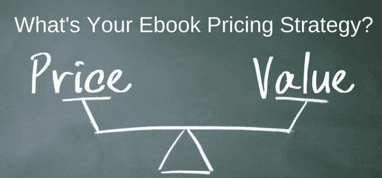 Ebook Pricing Strategy