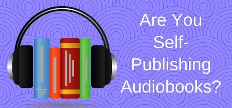 Self Publishing Audiobooks