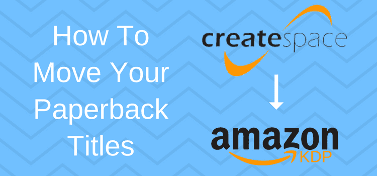How To Move Your Paperback Titles