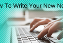 How To Write Your New Novel