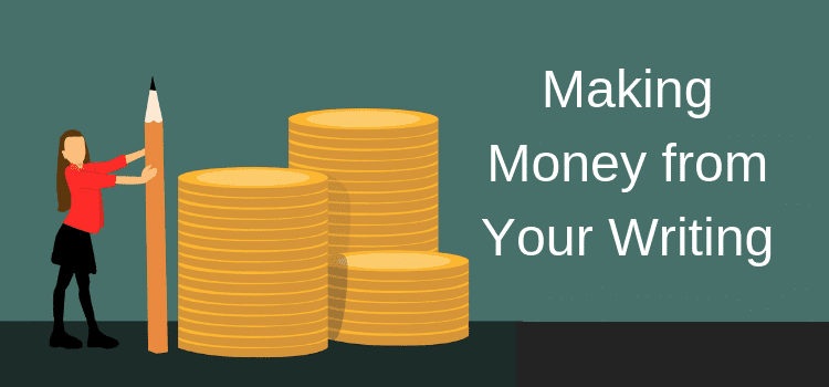 Making Money from Your Writing
