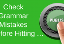 How You Can Check Your Grammar Mistakes Before Publishing
