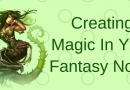 Create Magic in Your Fantasy Novel