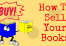What You Need To Do To Sell Your Books On Amazon