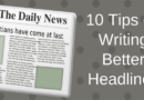 Ten Powerful Tips On How to Write Seductive Headlines