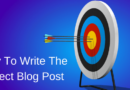 11 Ideas To Help You Write The Positively Perfect Blog Post