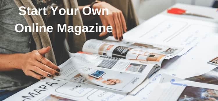 Start Your Online Magazine