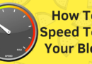 How To Do An Accurate Website Speed Test For Your Blog