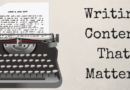 Writing Content That Matters