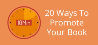 20 Ways To Promote Your Book