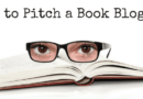 How To Pitch a Book Blogger