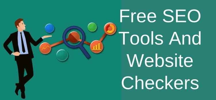 SEO Tools And Website Checkers