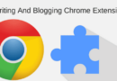 Best Writing And Blogging Chrome Extensions You Will Use Daily