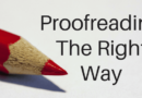 The Slow Method Of Proofreading The Right Way