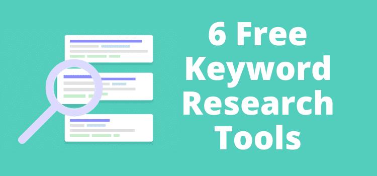Six Free Keyword Research Tools