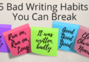 5 Simple Ways You Can Craft Bad Writing Into Good Writing