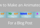 How To Quickly Make A Gif For Free For Your Blog Posts