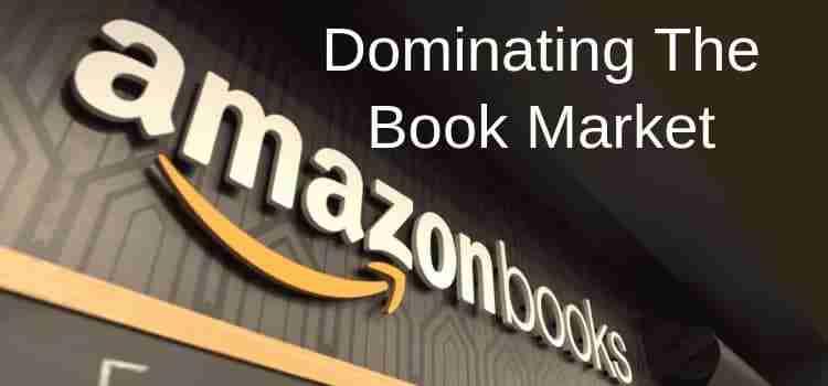 Amazon Dominates The Book Market