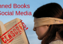 Banned Books Due To Social Media And Internet Censorship