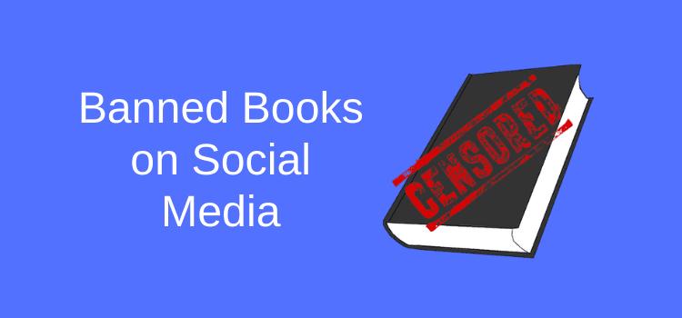 Banning Books on Social Media