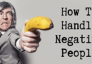 How To Handle Negative People And Spiteful Criticism Online