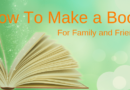 How To Make A Book You Can Offer As A Gift Or Keepsake
