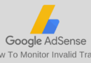 Always Check Invalid Traffic On Your Google Adsense Account