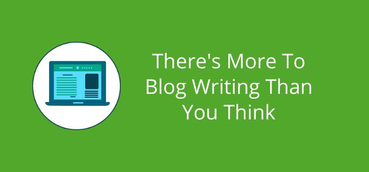 More To Blog Writing