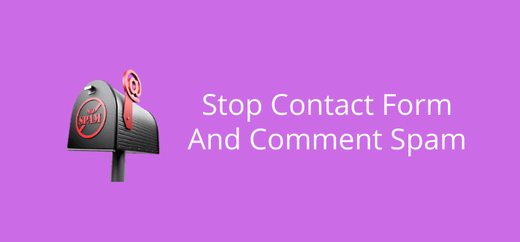 Stop Contact Form And Comment Spam