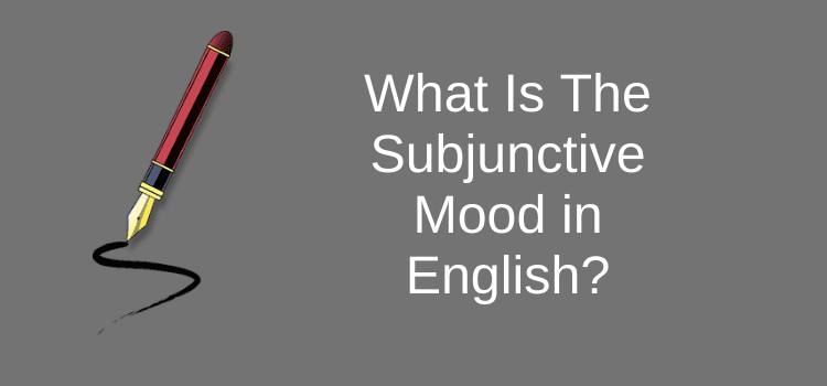Subjunctive Mood in English
