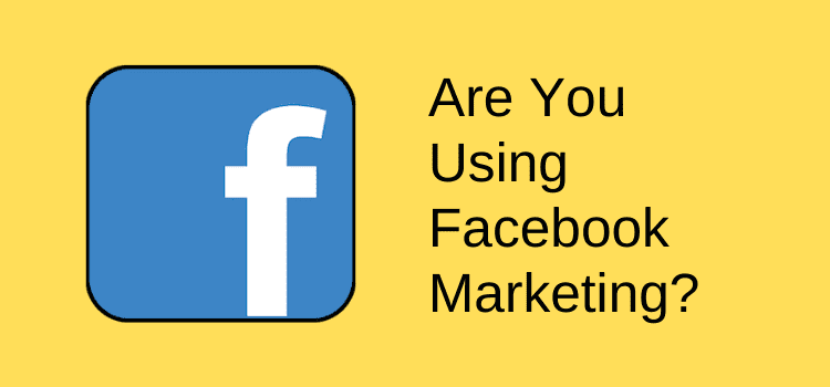 Use Facebook marketing