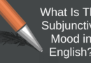 What Is The Subjunctive Mood in English