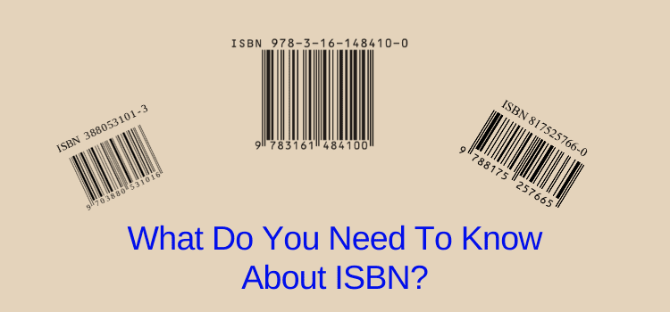 What You Need To Know About ISBN