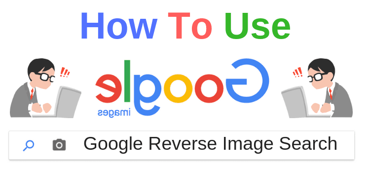 Learn How You Can Use The Google Reverse Image Search Tool