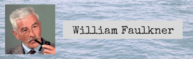 Quotes by William Faulkner